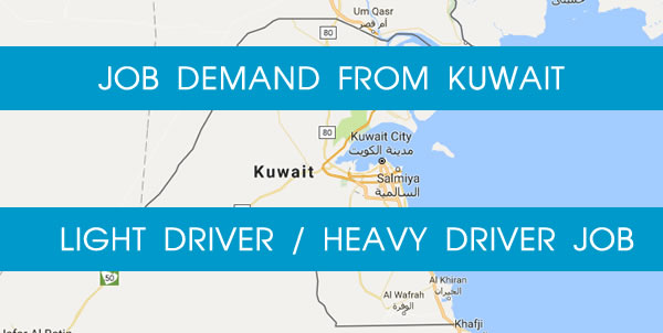 Job Demand From Kuwait For Heavy Driver and Light Driver